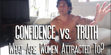 Confidence or truth: what is attractive to women